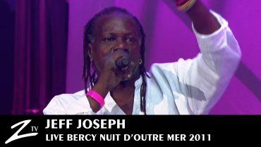 Jeff Joseph – Nuit d'Outre Mer 2011