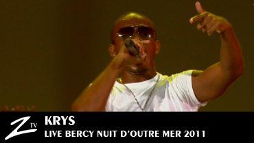 Krys – Nuit d'Outre Mer 2011
