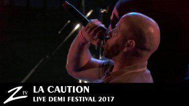 La Caution – Demi Festival 2017