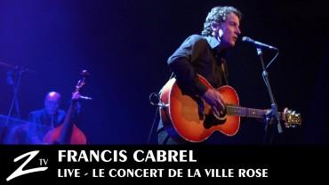 Francis Cabrel – Halle aux Grains de Toulouse 2009
