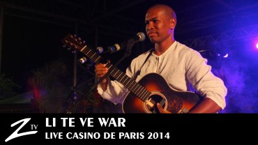 Li Te Ve War – Casino de Paris
