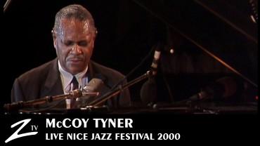 McCoy Tyner – Nice Jazz Festival 2000