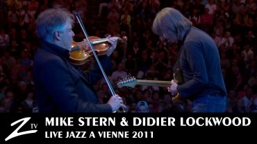 Mike Stern & Didier Lockwood – Jazz à Vienne