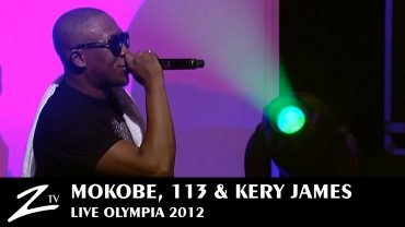 Mokobe, 113 & Kery James
