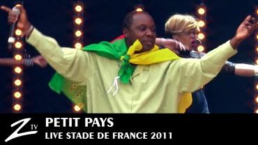 Petit Pays – Stade de France 2011