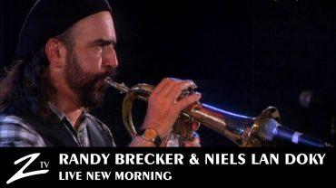 Randy Brecker & Niels Lan Doky