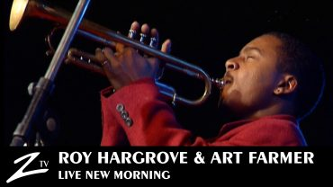 Roy Hargrove & Art Farmer