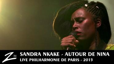 Sandra Nkake – Autour de Nina