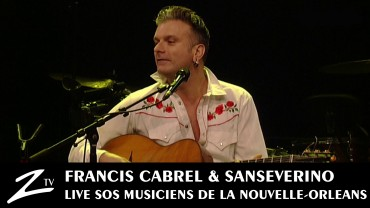 Francis Cabrel & Sansévérino