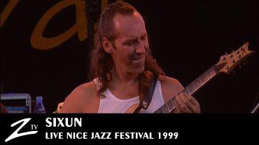 Sixun – Nice Jazz Festival