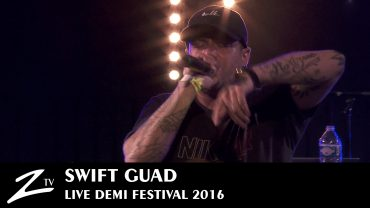 Swift Guad – Demi Festival 2016