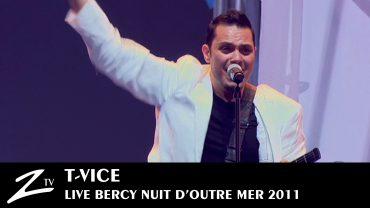 T Vice – Nuit d'Outre Mer 2011