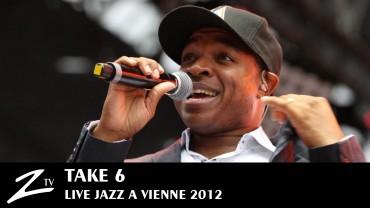 Take 6 – Jazz à Vienne 2012