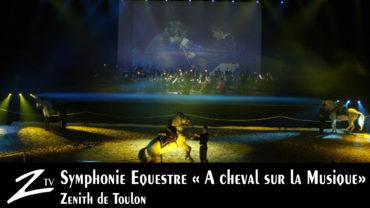 Symphonie Equestre – A cheval sur la musique