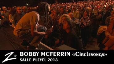 Bobby McFerrin – Salle Pleyel